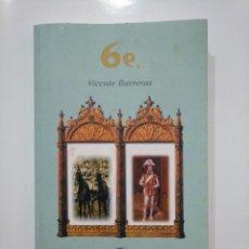 Libros de segunda mano: 6E. SEISE. - BARRERAS, VICENTE. TDK361. Lote 150816454