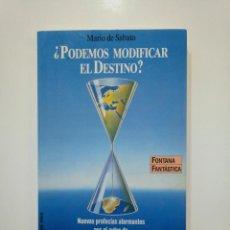 Libros de segunda mano - ¿PODEMOS MODIFICAR EL DESTINO? - MARIO DE SABATO. FONTANA FANTASTICA. MARTINEZ ROCA. TDK361 - 150816766