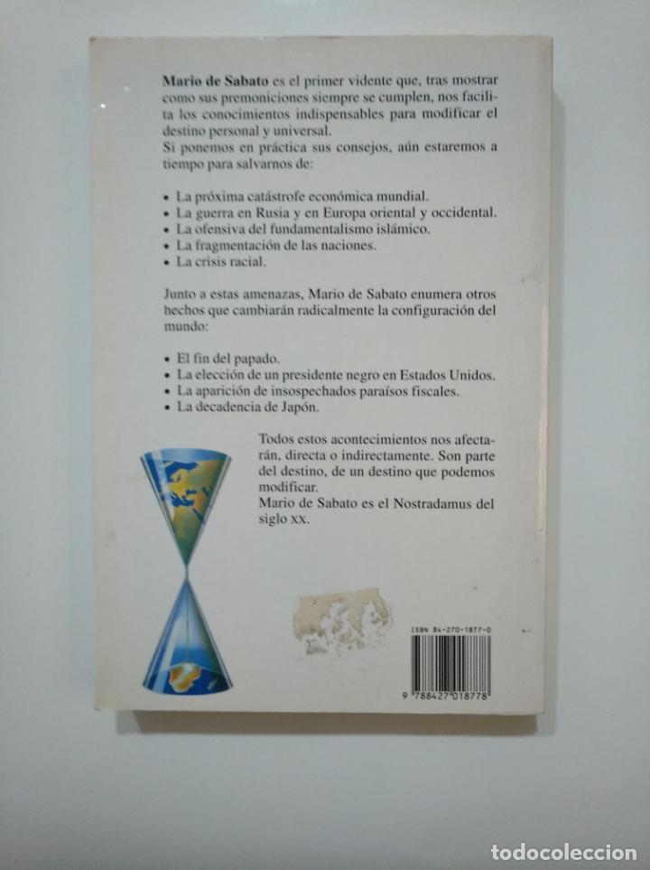 Libros de segunda mano: ¿PODEMOS MODIFICAR EL DESTINO? - MARIO DE SABATO. FONTANA FANTASTICA. MARTINEZ ROCA. TDK361 - Foto 2 - 150816766
