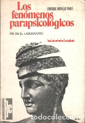 LOS FENOMENOS PARAPSICOLOGICOS. PSI EN EL LABORATORIO - NOVILLO PAULI, ENRIQUE - A-X-1348 (Libros de Segunda Mano - Parapsicología y Esoterismo - Otros)