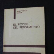 Libros de segunda mano: HENRY THOMAS HAMBLIN, EL PODER DEL PENSAMIENTO. Lote 150840422