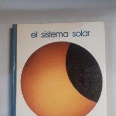 Libros de segunda mano: EL SISTEMA SOLAR . Lote 150946862