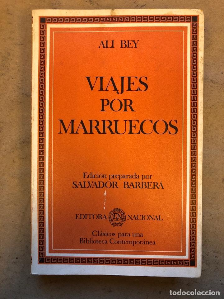 VIAJES POR MARRUECOS. ALI BEY. EDITORA NACIONAL 1985. 432 PÁGINAS. ILUSTRADO. (Libros de Segunda Mano - Historia - Otros)