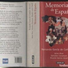Libri di seconda mano: MEMORIA DE ESPAÑA - FERNANDO GARCIA DE CORTAZAR (DIR.). Lote 150949650