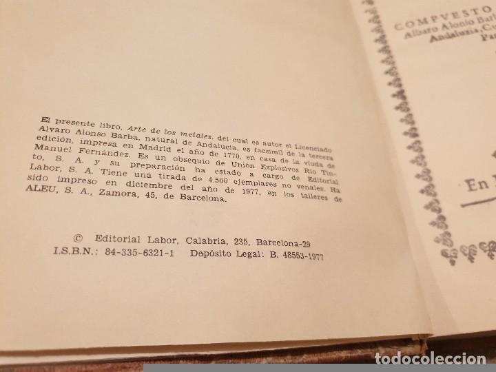 Libros de segunda mano: ARTE DE LOS METALES... FACSIMIL DEL LIBRO ORIGINAL DE 1540.........1977... - Foto 4 - 150950914