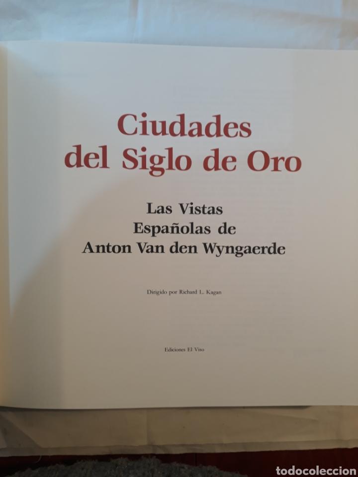 Libros de segunda mano: Ciudades del siglo de oro.Las vistas Españolas de Anton Van Wyngaerde. - Foto 3 - 150950918