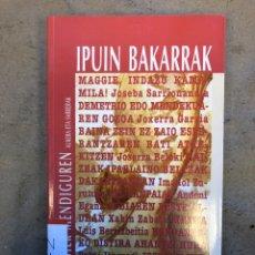 Libros de segunda mano: IPUIN BAKARRAK. XABIER MENDIGUREN. ELKAR 1994. EUSKARAZ.. Lote 150953770