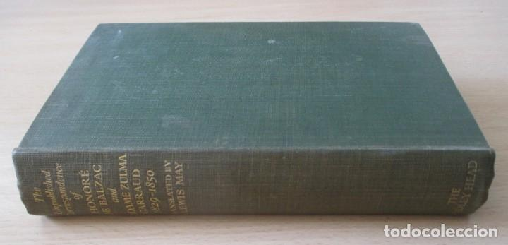 Libros de segunda mano: The unpublished Correspondence of Honoré de Balzac and Madame Zulma Carraud (1820 – 1830) - Foto 4 - 150986806