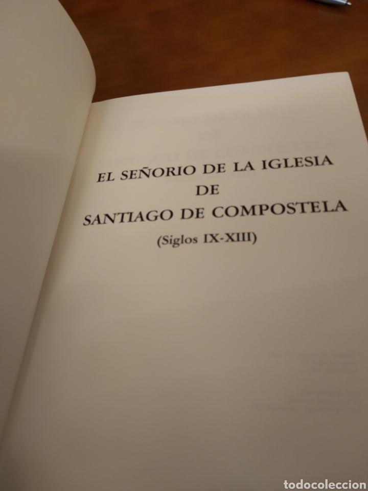 Libros de segunda mano: EL SEÑORÍO DE LA IGLESIA DE SANTIAGO DE COMPOSTELA (SIGLOS IX - XIII). JOSE BARREIRO SOMOZA - Foto 2 - 150994048