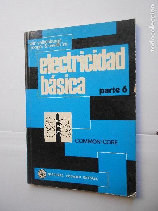 ELECTRICIDAD BASICA Nº 6. (Libros de Segunda Mano - Ciencias, Manuales y Oficios - Otros)