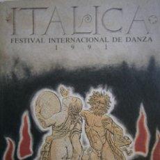 Libros de segunda mano: ITALICA FESTIVAL INTERNACIONAL DE DANZA 1991 EXPO 92 SEVILLA FUNDACION LUIS CERNUDA. Lote 151014782