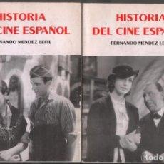 Libros de segunda mano: HISTORIA DEL CINE ESPAÑOL.( 2 TOMOS) FERNANDO MENDEZ LEITE / ED. RIALP / MUNDI-3475. Lote 151071906