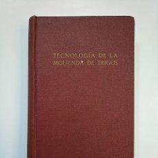 Libros de segunda mano: TECNOLOGÍA DE LA MOLIENDA DE TRIGOS. LESLEI SMITH. EDITORIAL ARIES. BARCELONA. TDK362. Lote 151079638