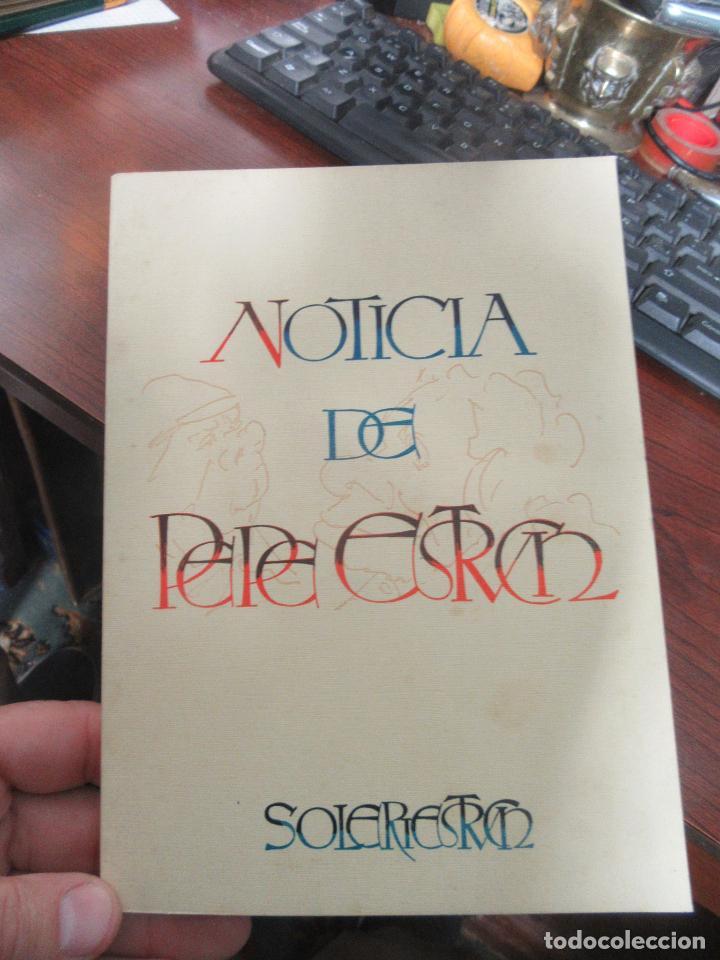LIBRO NOTICIA DE PEPE ESTRUCH EDUARD SOLERIESTRUCH 1978 ESCRITO EN VALENCIANO L-18096 (Libros de Segunda Mano (posteriores a 1936) - Literatura - Otros)