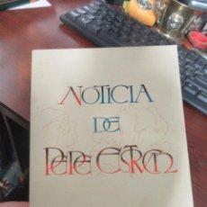 Libros de segunda mano: LIBRO NOTICIA DE PEPE ESTRUCH EDUARD SOLERIESTRUCH 1978 ESCRITO EN VALENCIANO L-18096. Lote 151086814