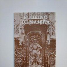 Libros de segunda mano: EL REINO DE NAJERA. - GARCÍA PRADO JUSTINIANO. LA RIOJA. TDK363. Lote 151095362