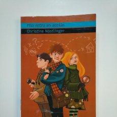 Libros de segunda mano: FILO ENTRA EN ACCIÓN. - CHRISTINE NOSTLINGER. TDK363. Lote 151096402