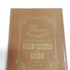 Libros de segunda mano: FIRMADO JOSEP MESTRES CABANES .- PRIMER CENTENARIO DEL GRAN TEATRO DEL LICEO DE BARCELONA 1847 1947. Lote 151125430