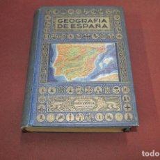 Libros de segunda mano: GEOGRAFÍA DE ESPAÑA - AGUSTÍN BLÁNQUEZ FRAILE - BIBLIOTECA HISPANIA - HUB. Lote 151199566