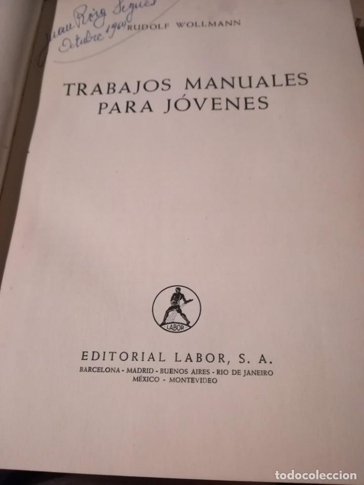 Libros de segunda mano: Trabajos manuales para jóvenes - Rudolf Wollmann - 1966 - Foto 2 - 151221498