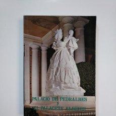 Libros de segunda mano: PALACIO DE PEDRALBES Y EL PALACETE ALBENIZ. JOSE TARIN IGLESIAS PATRIMONIO NACIONAL EDITORIAL TDK364. Lote 151223154
