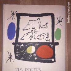 Libros de segunda mano: GCH - EL VOL DE L'ALOSA. ELS POETES MALLORQUINS A JOAN MIRO - EDICIÓN LIMITADA Y NUMERADA.. Lote 151245970