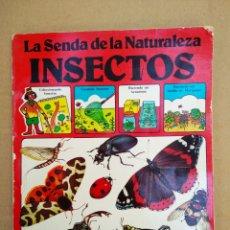 Libros de segunda mano: LA SENDA DE LA NATURALEZA: INSECTOS (PLESA / SM, 1977). 40 PÁGINAS A COLOR MÁS CUBIERTAS EN RÚSTICA.. Lote 151252921