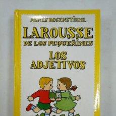 Libros de segunda mano: LAROUSSE DE LOS PEQUEÑINES Nº 2 LOS ADJETIVOS. AGNES ROSENSTIEHL. TDK365. Lote 151352014