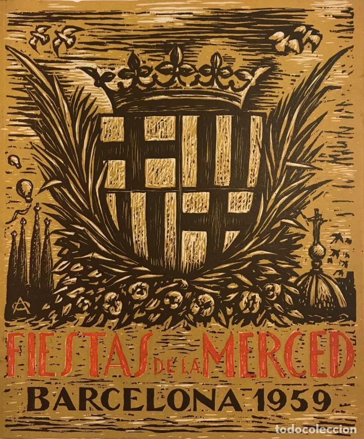 1959 FIESTAS DE LA MERCED. BARCELONA. ILUSTRACIONES E.MORA. XILOGRAFÍAS OLLÉ PINELL. 17,3X20,6 CM (Libros de Segunda Mano - Bellas artes, ocio y coleccionismo - Otros)