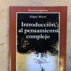 Libros de segunda mano: INTRODUCCIÓN AL PENSAMIENTO COMPLEJO. EDGAR MORIN. GEDISA EDITORIAL 2004. 167 PÁGINAS.. Lote 151382401