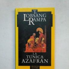 Libros de segunda mano - LA TÚNICA AZAFRÁN.- T. LOBSANG RAMPA. CÍRCULO DE LECTORES. TDK366 - 151386054