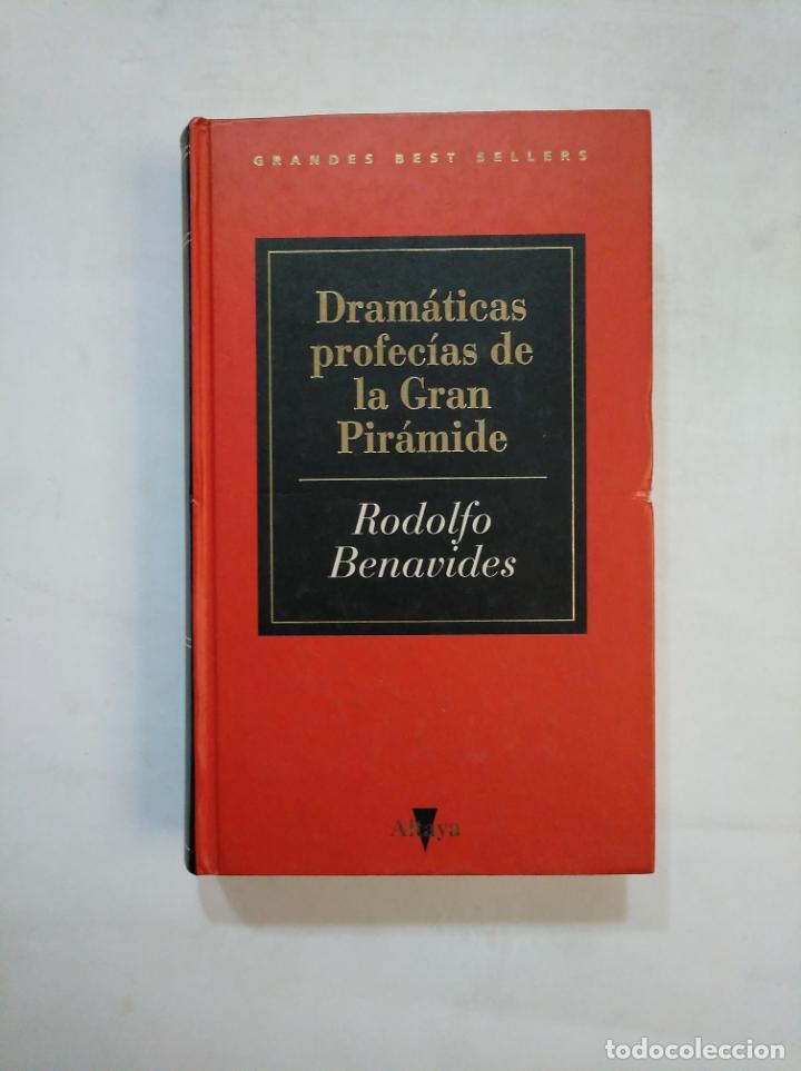 DRAMATICAS PROFECIAS DE LA GRAN PIRAMIDE. - RODOLFO BENAVIDES. TDK366 (Libros de Segunda Mano - Parapsicología y Esoterismo - Otros)