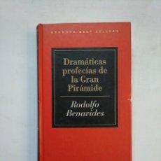 Libros de segunda mano: DRAMATICAS PROFECIAS DE LA GRAN PIRAMIDE. - RODOLFO BENAVIDES. TDK366. Lote 151386506