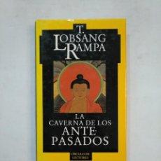 Libros de segunda mano - LA CAVERNA DE LOS ANTEPASADOS. T. LOBSANG RAMPA. CÍRCULO DE LECTORES. TDK366 - 151386702