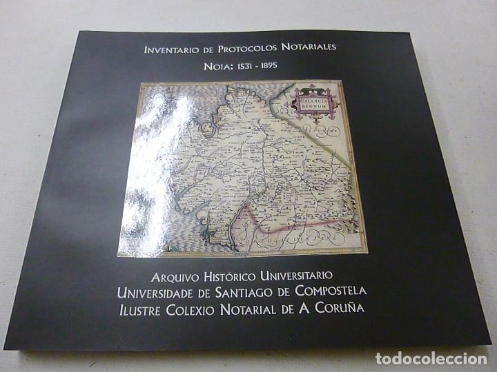 INVENTARIO DE PROTOCOLOS NOTARIALES NOIA 1531-1895 -P 1 (Libros de Segunda Mano - Historia - Otros)