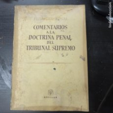 Libros de segunda mano: JUAN DEL ROSAL,. - COMENTARIOS A LA DOCTRINA PENAL DEL TRIBUNAL SUPREMO.AGUILAR. Lote 151446530