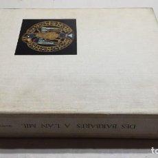 Libros de segunda mano: DES BARBARES À L'AN MIL - MARCEL DURLIAT - MAZENOD - GRAN FORMATO 33X22 - 3700 GR 618 PG VER FOTOS . Lote 151447198