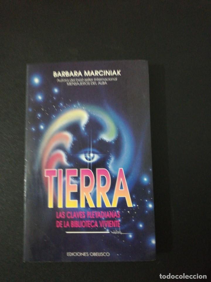 BARBARA MARCINIAK, TIERRA LAS CLAVES PLEYADIANASDE LA BIBLIOTECA VIVIENTE (Libros de Segunda Mano - Parapsicología y Esoterismo - Otros)