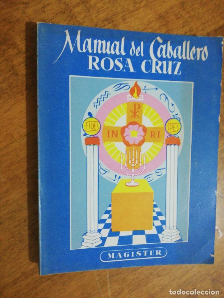 MANUAL DEL CABALLERO ROSA CRUZ (Libros de Segunda Mano - Parapsicología y Esoterismo - Otros)