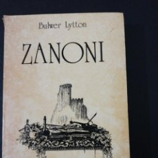 Libros de segunda mano: BULWER LYTTON, ZANONI. Lote 151457778