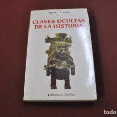 Libros de segunda mano: CLAVES OCULTAS DE LA HISTORIA - JUAN ATIENZA - EDICIONES OBELISCO - ESB. Lote 151477338