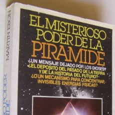 Libros de segunda mano: EL MISTERIOSO PODER DE LA PIRAMIDE, MARTIN EBON. Lote 151505510
