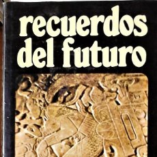 Libros de segunda mano: ERICH VON DANIKEN - RECUERDOS DEL FUTURO. Lote 151514342