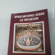 Libros de segunda mano: RENÉ GUÉNON - APRECIACIONES SOBRE LA INICIACIÓN - EDICIONES MASÓNICAS - ARGENTINA - 1993. Lote 151544694