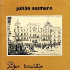 Libros de segunda mano: PASEO ROMÁNTICO POR LA MÁLAGA COMERCIAL - JULIÁN SESMERO. BOBASTRO. Lote 151549138
