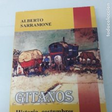Libros de segunda mano: GITANOS - HISTORIA, COSTUMBRES, MISTERIO Y RECHAZO - EN AMÉRICA - A. SARRAMONE - BIBLOS AZUL - 2007. Lote 151550722