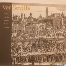 Libros de segunda mano: SEVILLA . SEVILLA CINCO MIRADAS A TRAVÉS DE CIEN ESTAMPAS. Lote 151554702