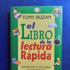 Libros de segunda mano: EL LIBRO DE LA LECTURA RÁPIDA (CRECIMIENTO PERSONAL). TAPA BLANDA. 12 JUN 1998. AUTOR: TONY BUZAN . Lote 151561574