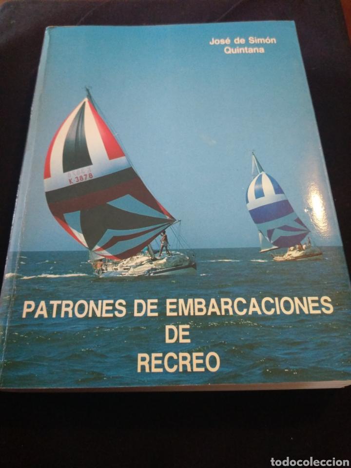 PATRONES DE EMBARCACIONES DE RECREO. JOSÉ DE SIMÓN QUINTANA (Libros de Segunda Mano - Ciencias, Manuales y Oficios - Otros)