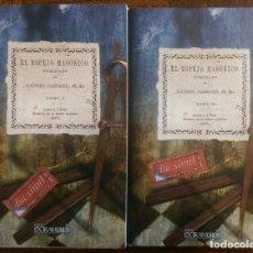 Libros de segunda mano: 2 LIBROS FACSÍMILES RELATIVOS A LA MASONERÍA. EL ESPEJO MASÓNICO (1866). MASONES LOGIA MASÓNICA. Lote 200186420